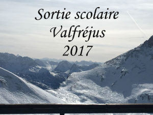 Sortie scolaire Valfréjus 2017
